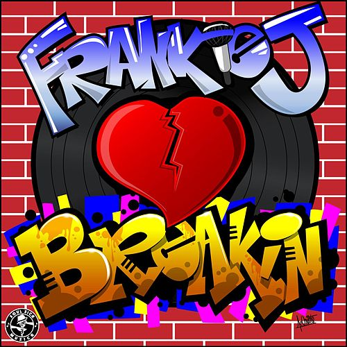 Breakin' by Frankie J