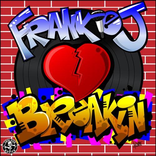 Breakin' by Frankie J