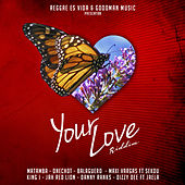 Your Love Riddim by Various Artists