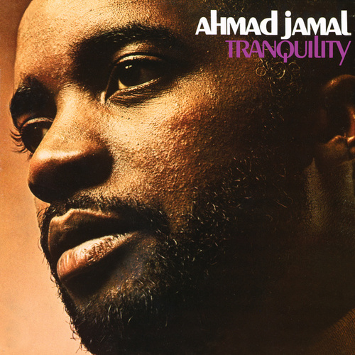 Tranquility by Ahmad Jamal