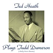 Plays Tadd Dameron (Analog Source Remaster 2015) by Ted Heath