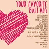 Your Favorite Ballads von Various Artists