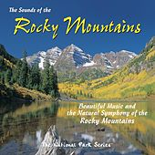 The Sounds of the Rocky Mountains by Tim Heintz