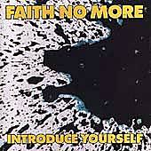 Introduce Yourself by Faith No More