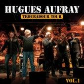 Les plus grandes chansons, vol. 1 (Troubadour tour) by Hugues Aufray
