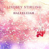 Hallelujah by Lindsey Stirling