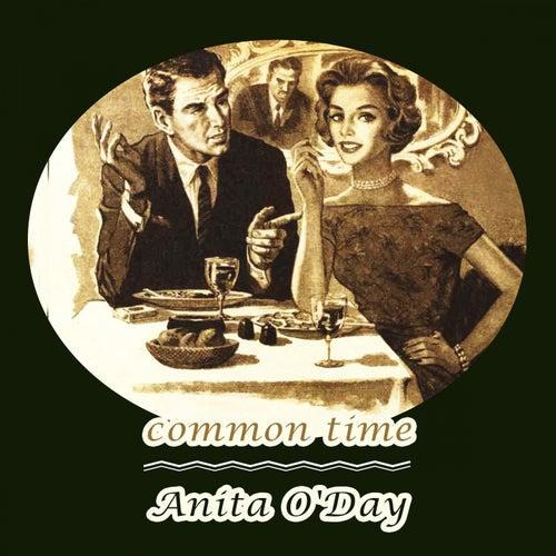 Common Time von Anita O'Day