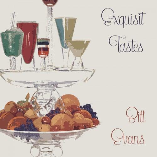 Exquisit Tastes von Bill Evans