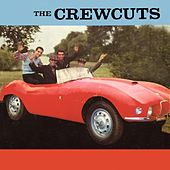 The Crewcuts by The  Crew Cuts