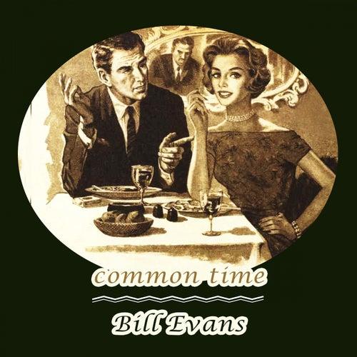 Common Time von Bill Evans
