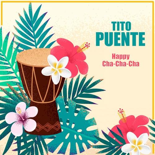 Happy Cha-Cha-Cha von Tito Puente