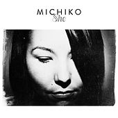 She - Single by Michiko