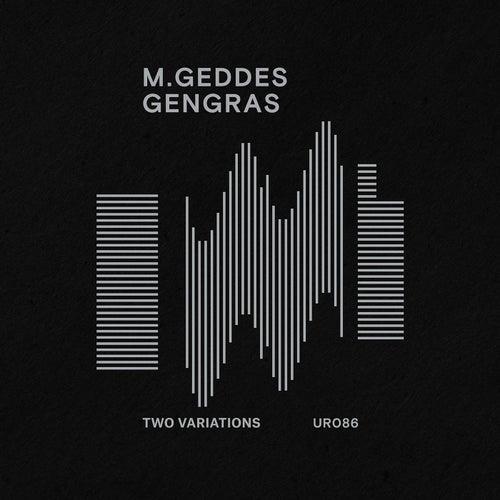 Two Variations by M. Geddes Gengras