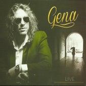 Gena - Live by Gena
