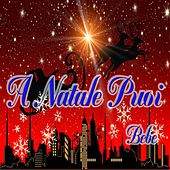 A Natale puoi by Bebe