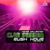 Club Session Rush Hour, Vol. 7 by Various Artists
