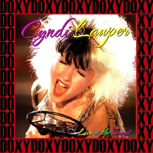 The Summit, Houston, Tx. October 10th, 1984 (Doxy Collection, Remastered, Live on Fm Broadcasting) von Cyndi Lauper