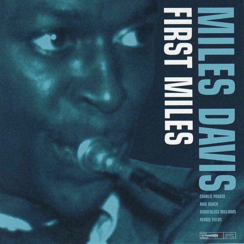 First Miles by Miles Davis