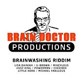 Brainwashing Riddim by Various Artists