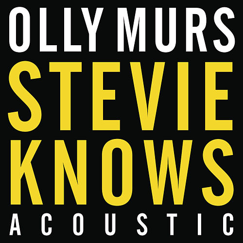 Stevie Knows (Acoustic Mix) von Olly Murs