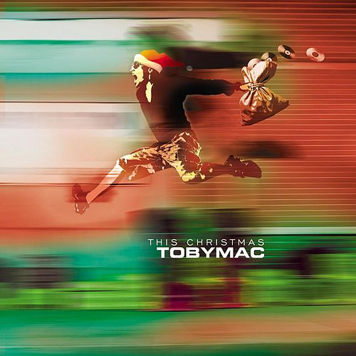 This Christmas: Joy To The World by TobyMac