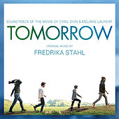 Tomorrow (Original Motion Picture Soundtrack) [Deluxe Edition] by Fredrika Stahl