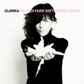De quoi faire battre mon cœur by Clarika
