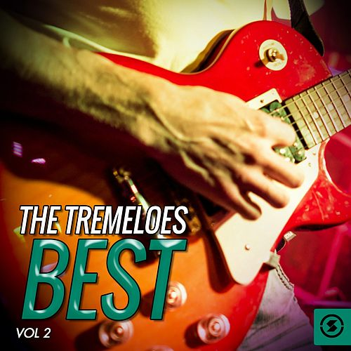 The Tremeloes Best, Vol. 2 by The Tremeloes