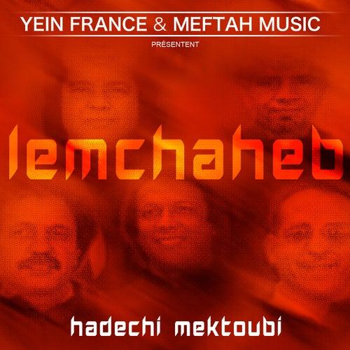 Hadechi Mektoubi by Lemchaheb