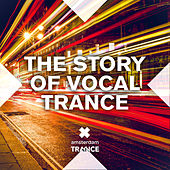 The Story of Vocal Trance - EP by Various Artists