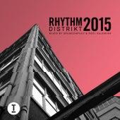 Best Of Rhythm Distrikt 2015: Mixed by Drumcomplex & Roel Salemink by Various Artists