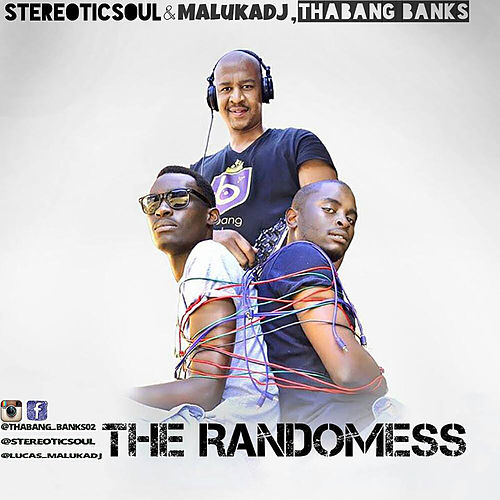 The Randomess by StereoticSoul