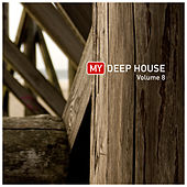 My Deep House 8 by Various Artists