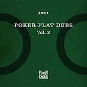 Poker Flat Dubs, Vol. 2 by Various Artists