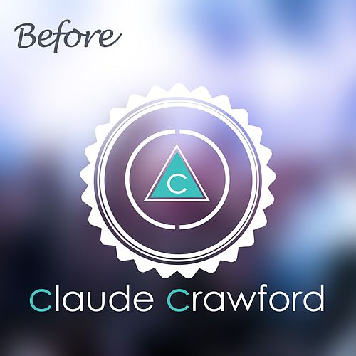 Before by Claude Crawford