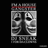 1 For Da Clowns by DJ Sneak