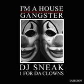 1 For Da Clowns by DJ Sneak