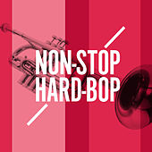 Non-Stop-Hard-Bop by Various Artists