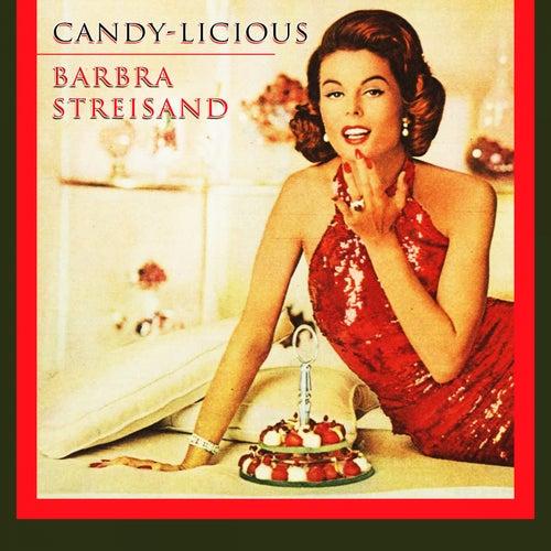 Candy Licious von Barbra Streisand
