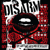 By Any Means Necessary by Disarm