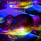 Liquid Crystal Love by Iasos