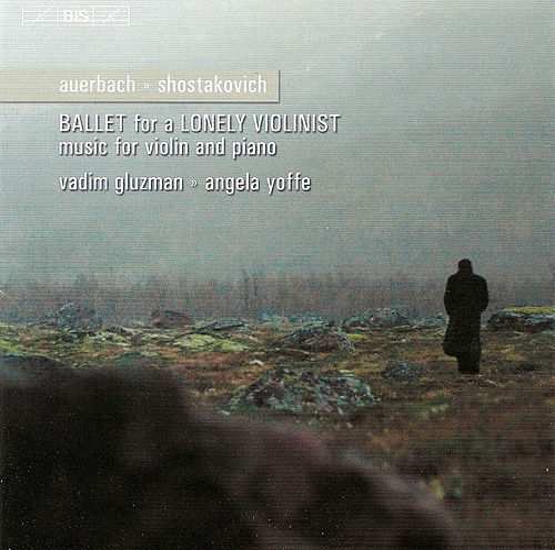 SHOSTAKOVICH: Violin Sonata / AUERBACH: Ballet for a Lonely Violinist / September 11 by Vadim Gluzman