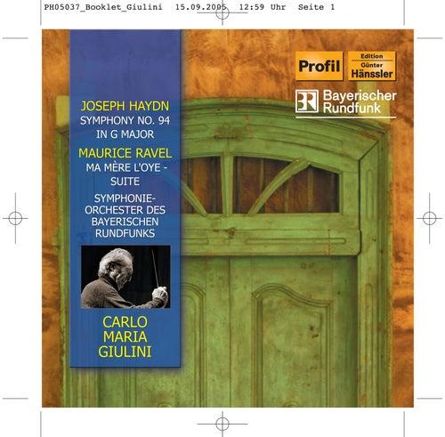 Haydn: Symphony No. 94 / Ravel: Ma mère l'oye by Symphonie-Orchester des Bayerischen Rundfunks