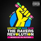 Keeping The Rave Alive: The Ravers Revolution - EP by Various Artists