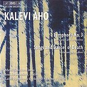 AHO: Symphony No. 3 / MUSSORGSKY: Songs and Dances of Death (orch. AHO) by Various Artists