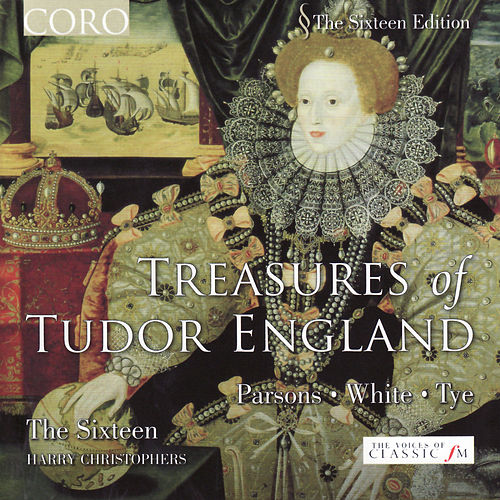 Treasures of Tudor England by The Sixteen