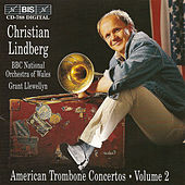 AMERICAN TROMBONE CONCERTOS, Vol. 2 by Christian Lindberg