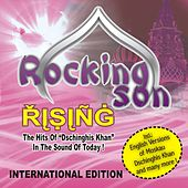 Rising - International Edition (The Hits of Dschinghis Khan in the Sound of Today) by Rocking Son