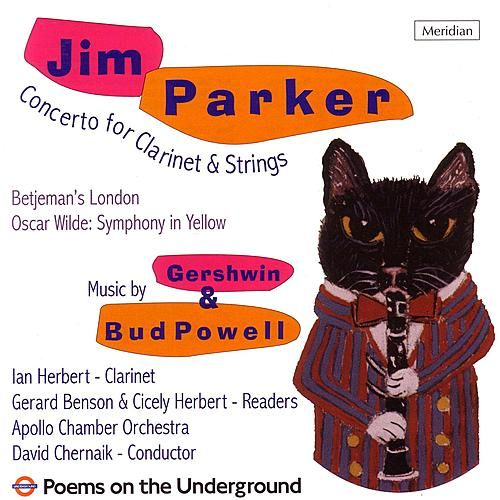 Jim Parker: Clarinet Concerto / Betjeman's London's etc. by The Apollo Chamber Orchestra