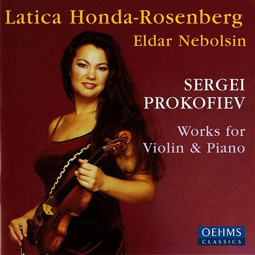 Prokofiev: Works for Violin & Piano by Latica Honda-Rosenberg